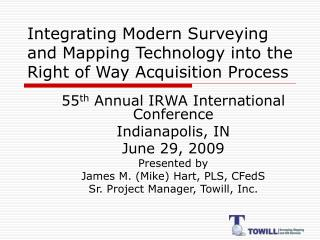 Integrating Modern Surveying and Mapping Technology into the Right of Way Acquisition Process