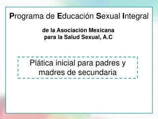 Programa de Educaci n Sexual Integral