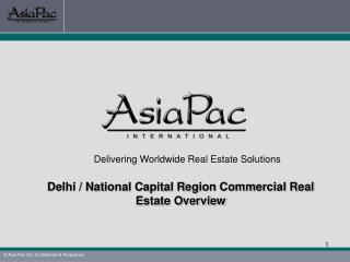 Delivering Worldwide Real Estate Solutions