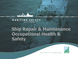 Ship Repair  Maintenance Occupational Health  Safety