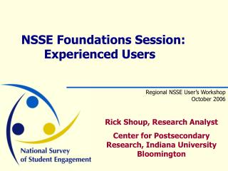NSSE Foundations Session:  Experienced Users