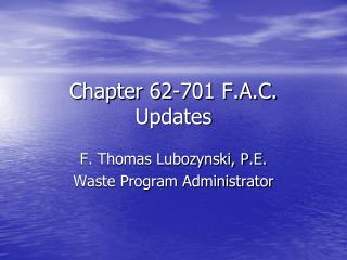 Chapter 62-701 F.A.C. Updates