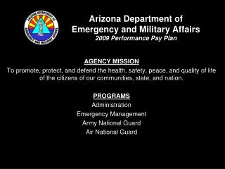 Arizona Department of  Emergency and Military Affairs 2009 Performance Pay Plan