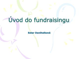 vod do fundraisingu