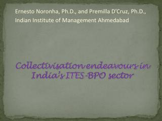 Collectivisation endeavours in India s ITES-BPO sector