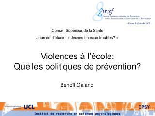 Violences   l  cole:  Quelles politiques de pr vention