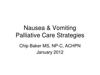 Nausea  Vomiting Palliative Care Strategies