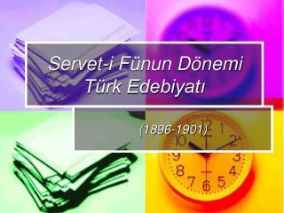 Servet-i F nun D nemi T rk Edebiyati