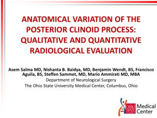 ANATOMICAL VARIATION OF THE POSTERIOR CLINOID PROCESS: QUALITATIVE AND QUANTITATIVE RADIOLOGICAL EVALUATION