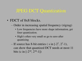 JPEG DCT Quantization
