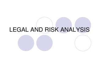 LEGAL AND RISK ANALYSIS