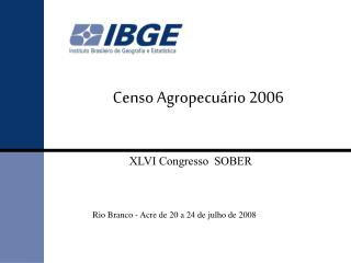 Censo Agropecu rio 2006