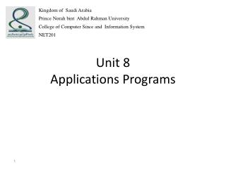 Unit 8 Applications Programs