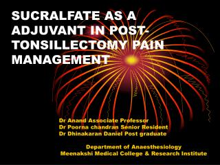 SUCRALFATE AS A ADJUVANT IN POST-TONSILLECTOMY PAIN MANAGEMENT