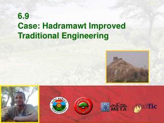6.9 Case: Hadramawt Improved Traditional Engineering