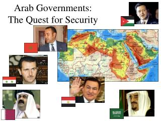 Arab Governments: The Quest for Security