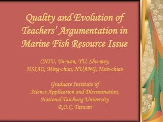 Quality and Evolution of  Teachers  Argumentation in  Marine Fish Resource Issue