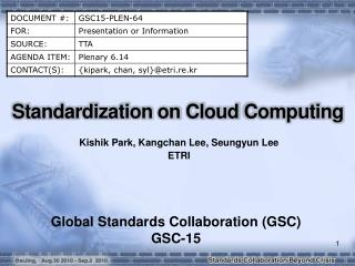 Standardization on Cloud Computing
