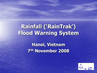 Rainfall  RainTrak  Flood Warning System