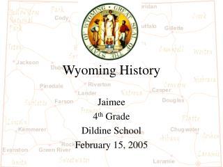Wyoming History
