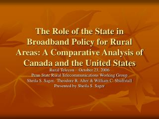 The Role of the State in Broadband Policy for Rural Areas: A Comparative Analysis of Canada and the United States