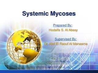 Systemic Mycoses