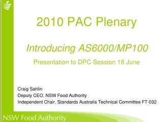 2010 PAC Plenary  Introducing AS6000