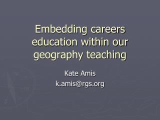Embedding careers education within our geography teaching