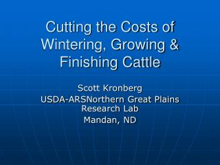 Cutting the Costs of Wintering, Growing  Finishing Cattle