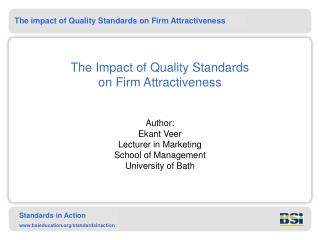 The Impact of Quality Standards  on Firm Attractiveness
