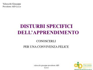 DISTURBI SPECIFICI DELL APPRENDIMENTO