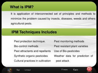It is application of interconnected set of principles and methods to minimize the problem caused by insects, diseases, w