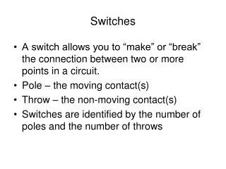Switches