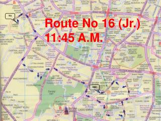 Route No 16 Jr. 11:45 A.M.