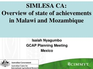 SIMLESA CA:   Overview of state of achievements in Malawi and Mozambique