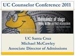 UC Santa Cruz Michael McCawley Associate Director of Admissions