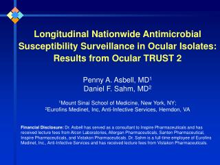 Longitudinal Nationwide Antimicrobial Susceptibility Surveillance in Ocular Isolates: Results from Ocular TRUST 2
