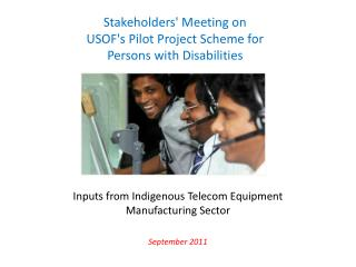 Inputs from Indigenous Telecom Equipment Manufacturing Sector  September 2011