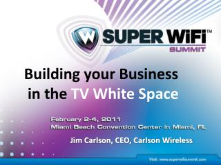 Building your Business  in the TV White Space