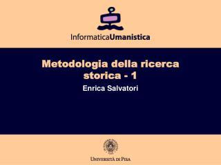 Metodologia della ricerca storica - 1