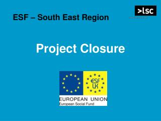 ESF   South East Region