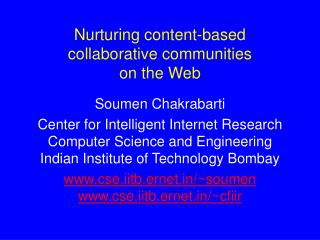 Nurturing content-based collaborative communities