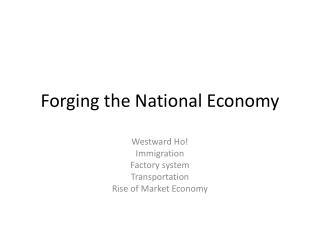 Forging the National Economy