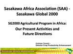 Sasakawa Africa Association SAA - Sasakawa Global 2000