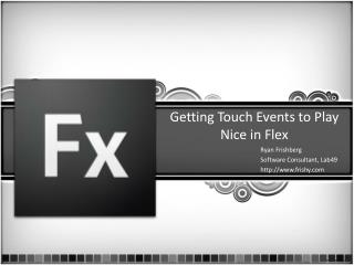 Getting Touch Events to Play Nice in Flex