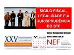 SIGILO FISCAL, LEGALIDADE E A JURISPRUD NCIA  DO STF