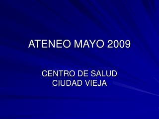 ATENEO MAYO 2009