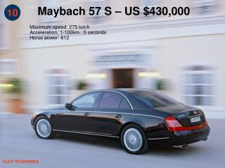 Maybach 57 S   US 430,000