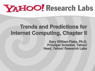 Trends and Predictions for Internet Computing, Chapter II