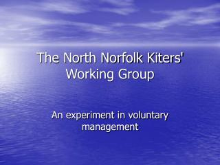 The North Norfolk Kiters Working Group